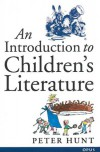 An Introduction to Children's Literature - Peter Hunt