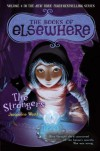 The Strangers  - Jacqueline West, Poly Bernatene