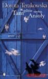 Tam gdzie spadają Anioły - Dorota Terakowska
