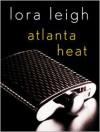 Atlanta Heat - Lora Leigh