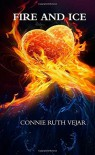 Fire and ice - Connie Ruth Vejar