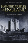 Haunted Castles of England - L.M. Montgomery