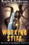 Working Stiff: The Cases of Dan Shamble, Zombie P.I. (Volume 5) - Kevin J. Anderson