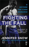 Fighting the Fall: Beyond the Cage - Jennifer Snow