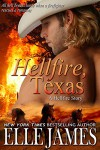 Hellfire, Texas (Hellfire Series Book 1) - Elle James
