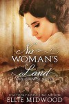 No Woman's Land - Ellie Midwood