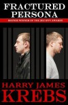Fractured Persona - Harry James Krebs, Kerry Holjes
