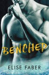 Benched (Gold Hockey Book 4) - Elise Faber