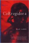 Corregidora - Gayl Jones,  Deborah E. McDowell (Editor)