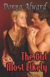 The Girl Most Likely - Donna Alward