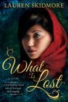 What Is Lost - Lauren Skidmore