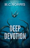 Deep Devotion - M.C. Norris