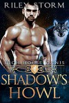 Shadow's Howl - Riley Storm