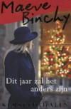 Dit jaar zal het anders zijn - Maeve Binchy, Pieter Janssens