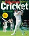 Ultimate Guide To Cricket - Gavin Mortimer