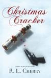 Christmas Cracker - R.L.  Cherry
