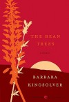 The Bean Trees - Barbara Kingsolver