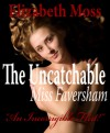 The Uncatchable Miss Faversham - Elizabeth Moss