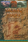 Talking Rocks: Geology and 10,000 Years of Native American Tradition in the Lake Superior Region - Ronald Lee Morton, Carl Gawboy