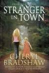 Stranger in Town - Cheryl Bradshaw