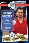 World Poker Tour: In the Money [With Chip Tricks DVD] - Antonio Esfandiari