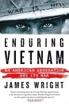 Enduring Vietnam: An American Generation and Its War - James Wright