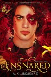 By A. G. Howard Ensnared: Splintered Book Three [Hardcover] - A. G. Howard