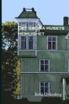 Det gröna husets hemlighet - Rosa Qvänskog