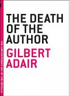 The Death of the Author (Contemporary Art of the Novella) - Gilbert Adair