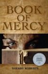 Book of Mercy - Sherry Roberts