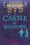 Castle of Shadows - Ellen Renner
