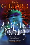 A Lifetime Burning - Linda Gillard