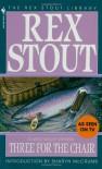 Three for the Chair - Rex Stout, Sharyn McCrumb