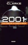 2001: Odyseja kosmiczna (Odyseja kosmiczna, #1) - Jędrzej Polak, Arthur C. Clarke