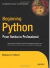 Beginning Python: From Novice to Professional - Magnus Lie Hetland
