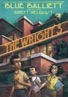 The Wright 3 - Blue Balliett, Brett Helquist