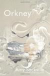Orkney - Amy Sackville