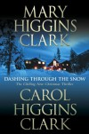 Dashing Through the Snow - Carol Higgins Clark, Mary Higgins Clark