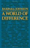 A World of Difference - Barbara   Johnson