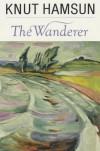 Wanderer - Knut Hamsun