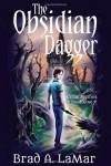 The Obsidian Dagger - Brad LaMar