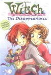 The Disappearance (W.I.T.C.H. Chapter Books #2) - Elizabeth Lenhard