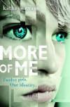 More of Me by Kathryn Evans (2016-02-01) - Kathryn Evans