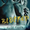 Blocked (Gold Hockey, Book 1) - Gregory Salinas, Elise Faber, Lacy Laurel