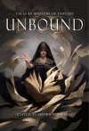 Unbound - Shawn Speakman, Terry Brooks, Mark Lawrence (wrong profile), John Marco, Tim Marquitz, Seanan McGuire, Peter Orullian, Kat Richardson, Anthony Ryan, Brian Staveley, Michael J. Sullivan, Sam Sykes, Kristen Britain, Mazarkis Williams, Jim Butcher, Rachel Caine, Harry Conno
