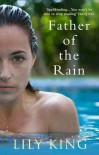 Father of the Rain - Lily King