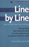 Line by Line: How to Edit Your Own Writing - Claire Kehrwald Cook