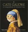 Cats Galore: A Compendium of Cultured Cats - Susan Herbert