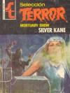Mortuary Show - Silver Kane