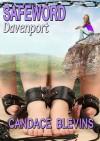 Safeword Davenport - Candace Blevins